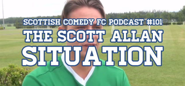 Listen To Episode 101 – The Scott Allan SITUATION